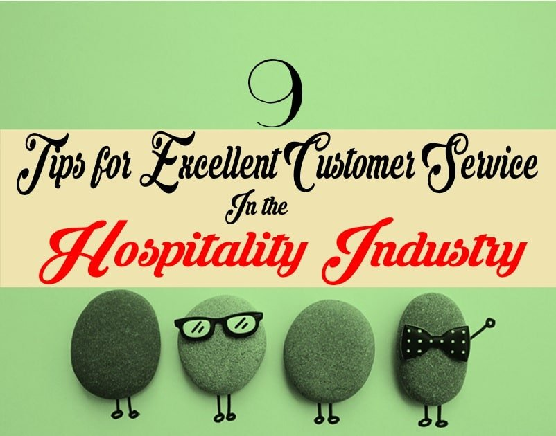 9 Tips for an Excellent customer Service in the Hospitality Industry
