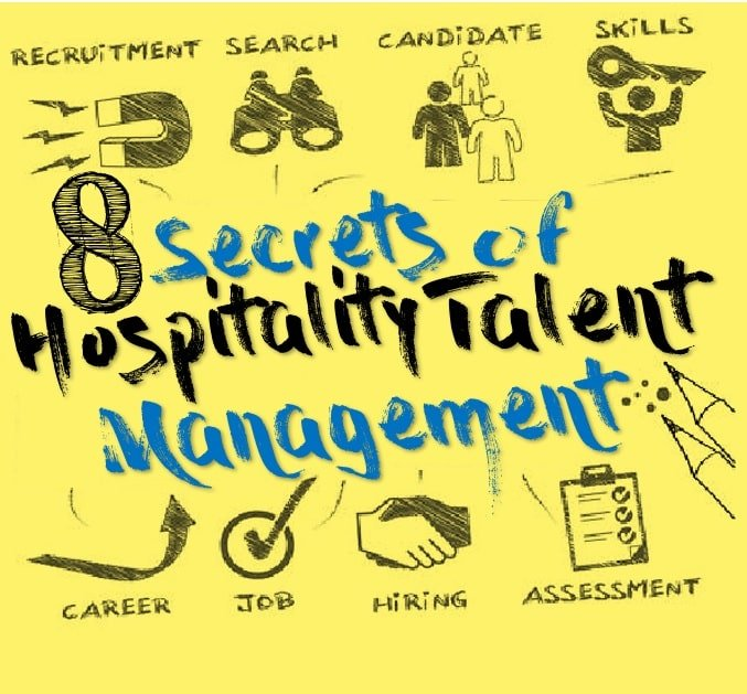8 Secrets of Hospitality Talent Management