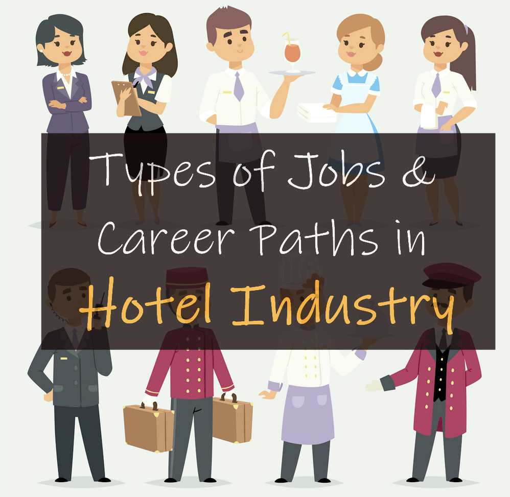 Types of Jobs and Career Paths in the Hospitality Industry