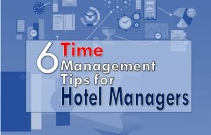 Best Time Management Tips for Hotel Managers