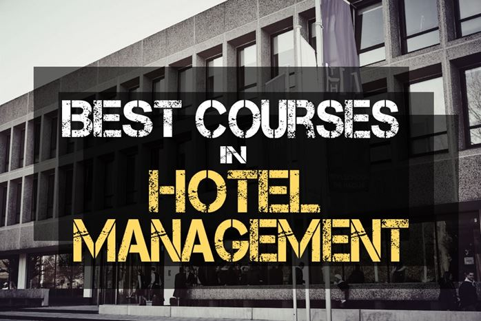 Different Types of Courses in Hotel Management
