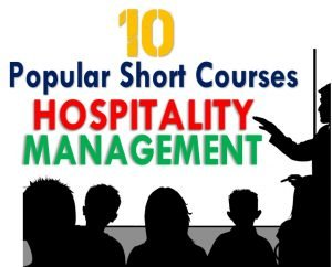 Read more about the article 10 Popular Short Courses in Hospitality Management