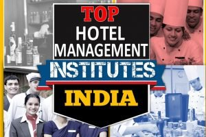 Top 10 Hotel Management Schools in India