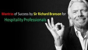 Mantras of Success by Sir Richard Branson- A Hospitality Enthusiast by Heart