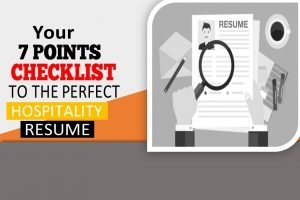 7 points checklist to a perfect Hospitality resume