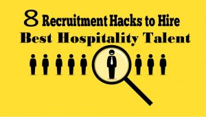 Hospitality Industry Recruitment Strategy and Key Challenges