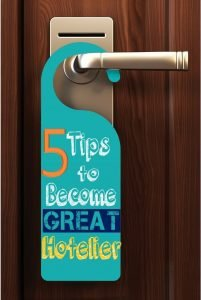5 Tips to Become a Great Hotelier