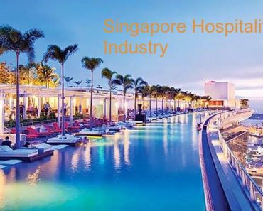 All About Hospitality Industry in Singapore