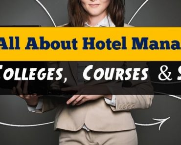 All About Hotel Management - Jobs, Colleges, Courses & Salaries