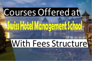 Swiss Hotel Management School (SHMS)- Switzerland- Courses, Placements and More