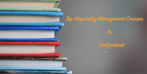 Top Hospitality Management Courses in Switzerland