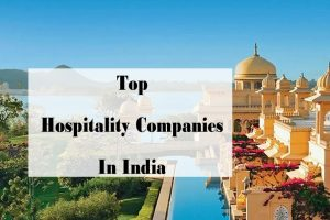 Top Hospitality Companies in India