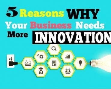 5 Reasons your Business needs more Innovation