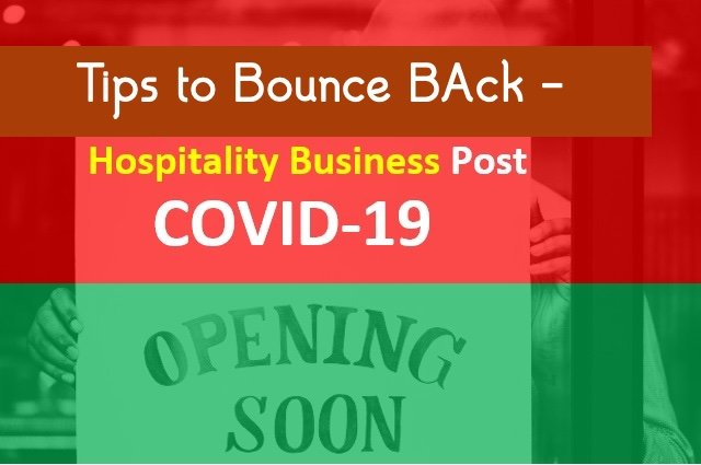 Hospitality Businesses Post Covid-19 | Tips to Bounce Back