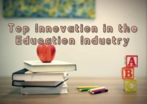 Innovation in Education Industry | Technology is Transforming the Sector