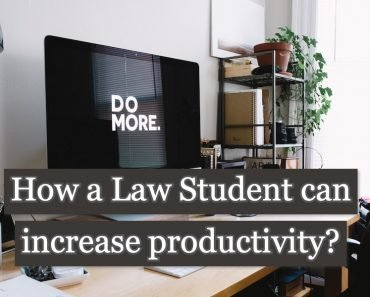How a Law Student can Increase Productivity at First Job?