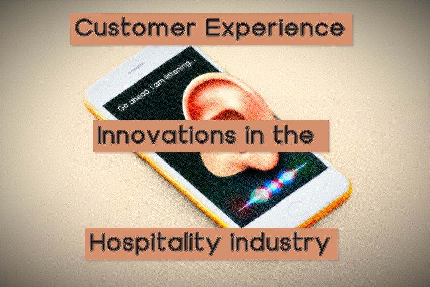 5 customer experience innovations in the hospitality industry