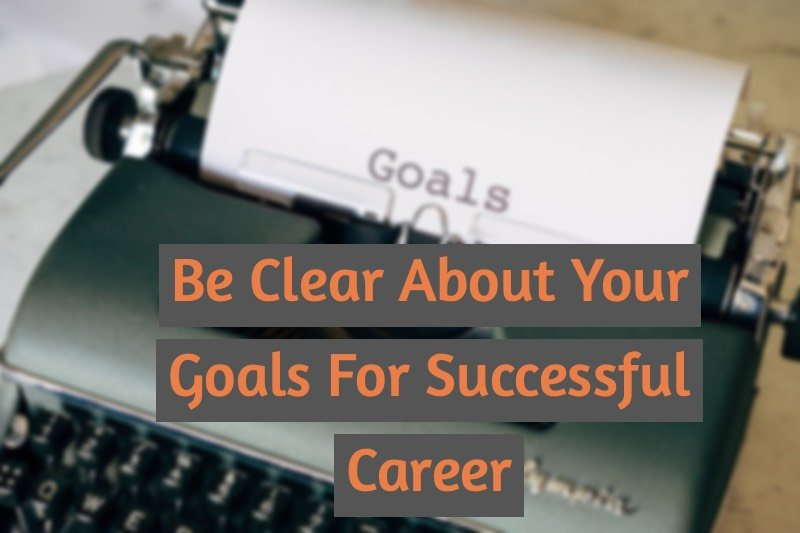 Define your career goals to land your dream job