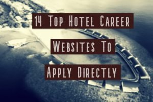 14 Top Hotel Career Websites For Applying To Jobs Directly