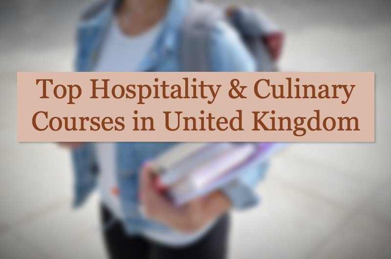 Best Hospitality Management And Culinary Courses in UK