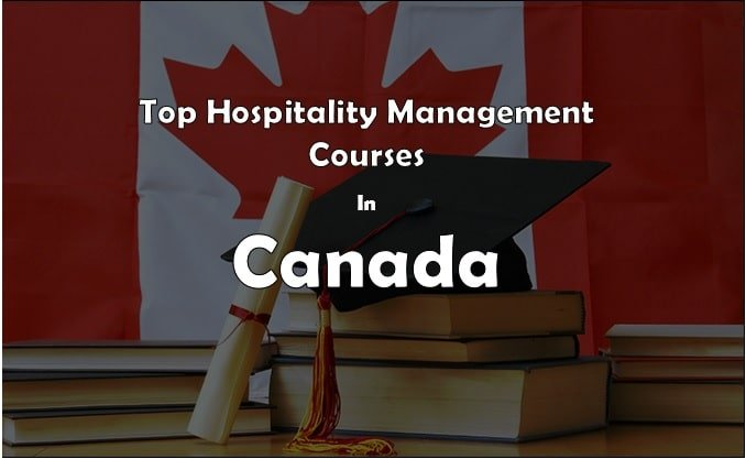 Top Hospitality Management Courses in Canada