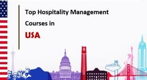 Most Popular Hospitality and Culinary Courses in the USA