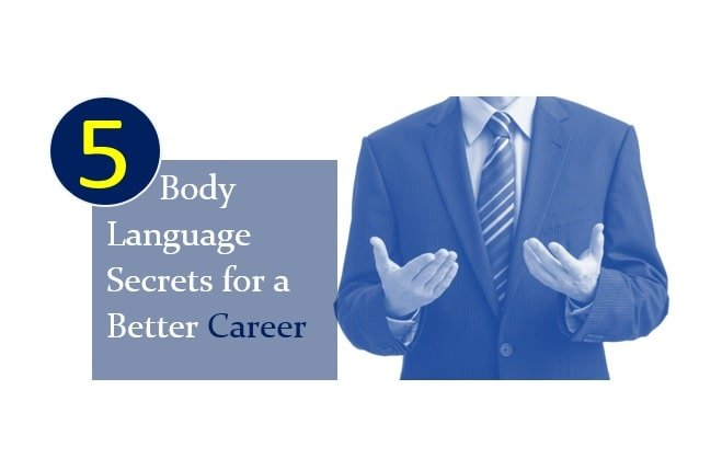 5 Body Language Secrets for a Better Career