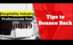 Career Tips for Hospitality Professionals to Bounce Back after COVID-19
