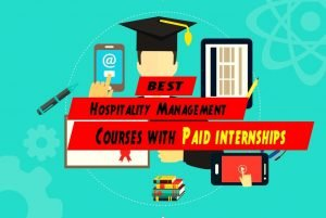 Best Hospitality Management Courses with Paid Internship