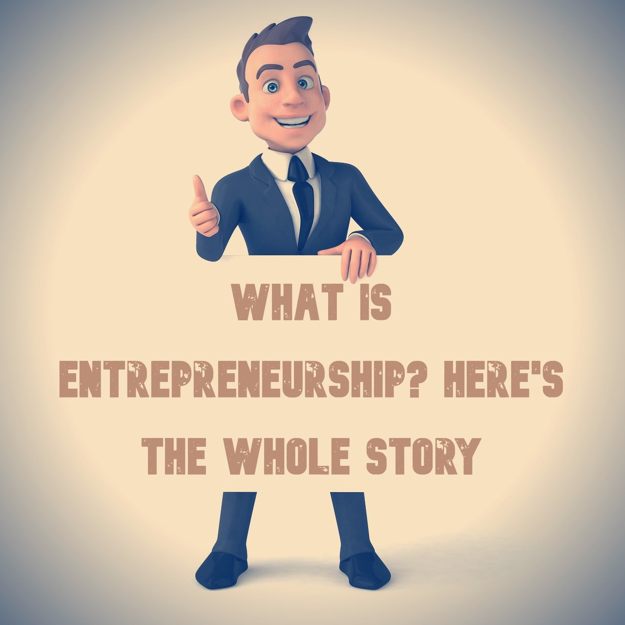What is Entrepreneurship? Definition, Traits and the Meaning