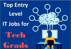 Best Entry Level Jobs for Tech Graduates