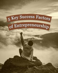 5 Key Success Factors of Entrepreneurship