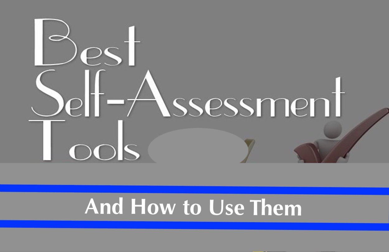 Best Self Assessment tools and how to use them