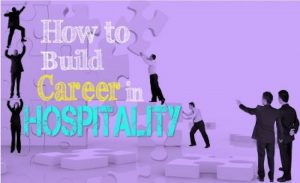 Read more about the article Tips for an Amazing Career in the Hospitality industry
