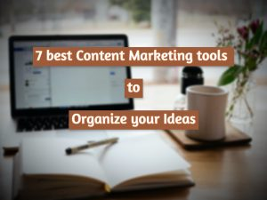 Read more about the article How to better organize your content marketing ideas