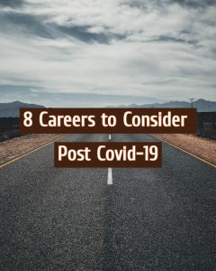 Read more about the article 8 Careers to Consider Post Covid-19