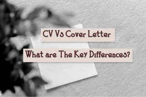 Read more about the article CV Vs Cover Letter | What are The Key Differences